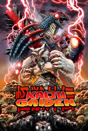 Kaiju Gaiden:  A documentary that discovers the untold stories of giant monsters and the filmmakers who make them!