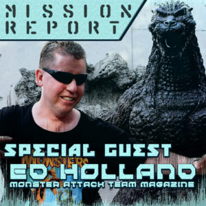 Monster Attack Team Magazine's ED HOLLAND will give us a mission report from the new Tsuburaya Museum