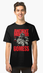 Ancient Monster Gomess Shirt